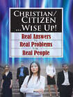 Christian/Citizen...Wise Up! by Sylvanus J Diel (Paperback / softback, 2007)