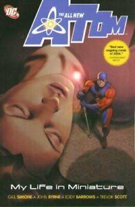 The-All-New-Atom-My-Life-In-Miniature-Vol-1-DC-TPB-1st-Print-2007-Unread-NM