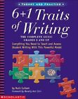 6 + 1 Traits of Writing: The Complete Guide Grades 3 and Up by Ruth Culham (Paperback, 2003)