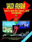 Saudi Arabia King Fahd Bin Abdul Aziz Handbook by International Business Publications, USA (Paperback / softback, 2003)