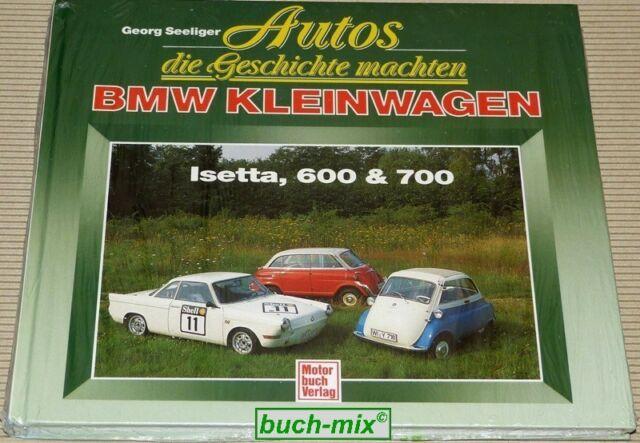 BMW Kleinwagen Isetta 600 & 700 - Autos die Geschichte machten - NEU + OVP