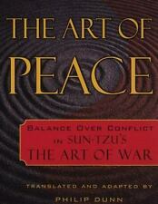 The Art of Peace : Balance over Conflict in Sun-Tzu's 'The Art of War' by...