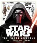 Star Wars: The Force Awakens the Visual Dictionary by Pablo Hidalgo (Hardback, 2015)