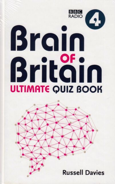 BBC Radio 4 Brain of Britain Ultimate Quiz Book by Russell Davies (Hardback 2017
