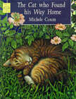 The Cat Who Found His Way Home by Michele Coxon (Paperback, 1998)