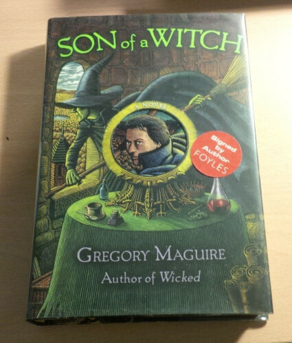 1 of 1 - Gregory Maguire Son of a Witch SIGNED Hardback 1st edition 1st print