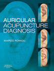 Auricular Acupuncture Diagnosis by Marco Romoli (Hardback, 2009)