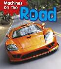 Machines on the Road by Sian Smith (Hardback, 2013)