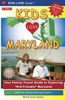 Kids Love Maryland, 2nd Edition: Your Family Travel Guide to Exploring Kid-Friendly Maryland. 600 Fun Stops & Unique Spots by Michele Darrall Zavatsky (Paperback / softback, 2012)