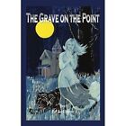Grave on The Point 9781434334206 by Ed Lecrone Paperback