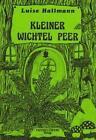 Kleiner Wichtel Peer von Luise Hallmann (1991, Taschenbuch)