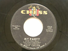 Mitty Collier 45 MY PARTY / I'M SATISFIED  ~ VG to VG+  minor edge warp- d n a p