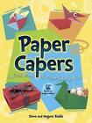 Paper Capers -- A First Book of Paper-Folding Fun: Includes 24 Sheets of Origami Paper by Steve Biddle, Megumi Biddle (Paperback, 2014)