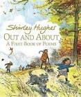 Out and About: A First Book of Poems by Shirley Hughes (Hardback, 2015)