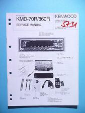 SERVICE MANUAL INSTRUCTIONS FOR KENWOOD kmd-70r/kmd-860r, Original