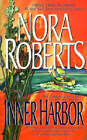 Inner Harbor by Nora Roberts (Paperback, 1998)