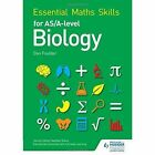 Essential Maths Skills for as/A Level Biology by Dan Foulder (Paperback, 2016)