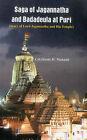 The Saga of Jagannatha and Badadeula at Puri: (Story of Lord Jagannatha and His Temple) by Col. (Retd) J. C. Mahanti (Hardback, 2014)