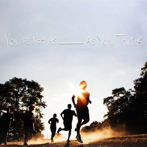 Sorority Noise - You're Not As ____ As You Think [New CD]