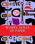 Worry Dolls of Paper by Keki Moali (Paperback / softback, 2014)