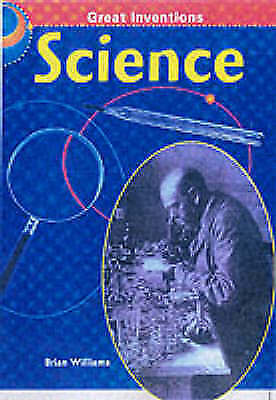 1 of 1 - Great Inventions: Science Cased, Williams, Brian, Very Good Book