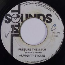 ALMIGHTY STONES pressure them jah ja REGGAE roots TOTAL SOUNDS rare 45 HEAR IT