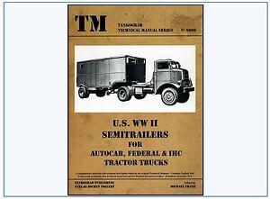 6006-U-S-WWII-Semitrailers-for-AUTOCAR-FEDERAL-amp-IHC-Tractor-Trucks-Tankograd-NEU-amp