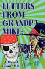 Letter from Grandpa Mike: Who Loves YA, Baby Merritt by J Michael Finkner (Paperback / softback, 2010)