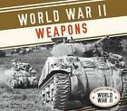 World War II Weapons by Arnold Ringstad (Hardback, 2015)