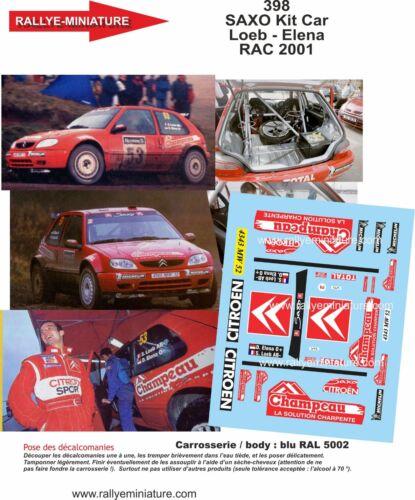 Decals 1//43 ref 0387 citroen saxo s1600 bugalski rallye monte carlo 2001 rally
