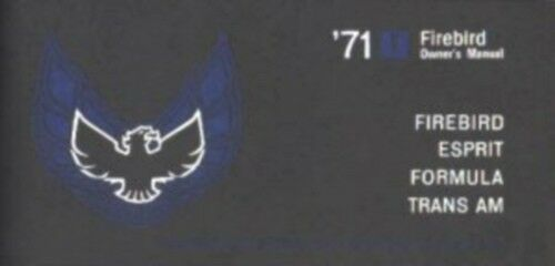 PONTIAC 1971 Firebird /& Trans Am Owner/'s Manual 71