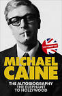 The Elephant to Hollywood by Michael Caine (Paperback, 2011)