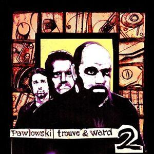 Trouve and Ward Pawlowski - Volume 2 [CD]