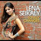Lovely Changes by Lena Seikaly (CD, Oct-2011, CD Baby (distributor))