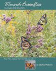 Monarch Butterflies: The Messengers of the Great Spirit by Martha Philbeck (Paperback / softback, 2008)