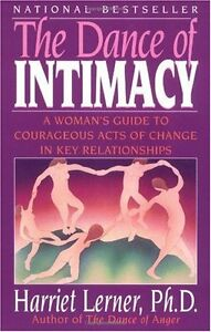 The-Dance-of-Intimacy-A-Womans-Guide-to-Courageous-Acts-of-Change-in-Key-Relat