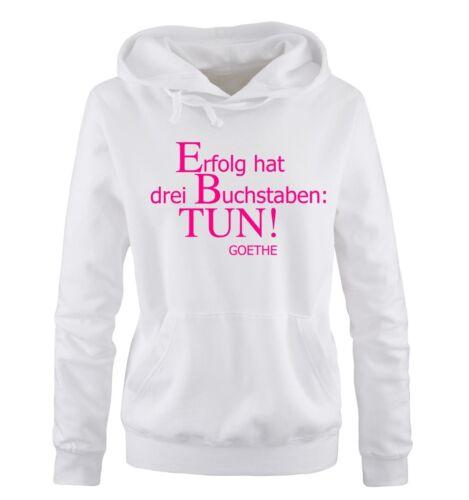 TUN! XL Versch Comedy Shirts Gr Farbe Damen Hoodie ERFOLG S GOETHE