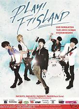 "F.T. ISLAND ""PLAY! LIVE IN MALAYSIA"" 2012 KUALA LUMPUR CONCERT TOUR POSTER- Rock"