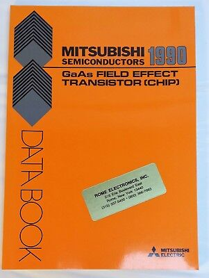 1990 Mitsubishi Semiconductors Gaas Field Effect Transistor (chip) Databook