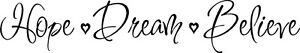 Hope-Dream-Believe-Wall-Lettering-Stickers-Vinyl-Decal