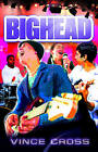 Bighead by Vince Cross (Paperback, 2011)