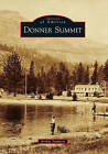 Donner Summit by Arthur Sommers (Paperback / softback, 2011)