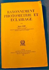 ++MERRY COHU rayonnement photometrie et eclairage 1949 Gauthier-Villars - RARE++