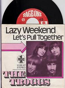 THE-TROGGS-Lazy-Weekend-Original-1971-German-2-trk-7-034-vinyl-single-in-p-s