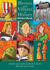 Heroes and Villains of History: Green Front Cover by Lorraine Ives (Paperback, 2010)