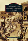 Jamestown and Western Tuolumne County by Judith Marvin, Terry Brejla (Paperback / softback, 2011)