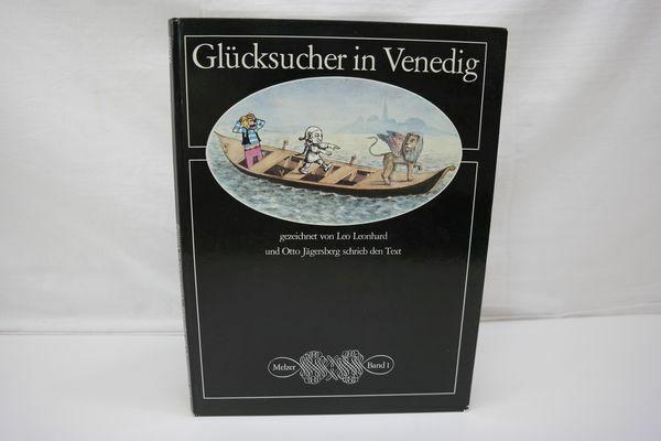 Jägersberg; Leonhard: Glücksucher in Venedig