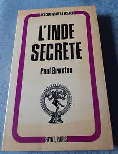 L-039-Inde-Secrete-Paul-Brunton-Ed-Payot-Paris-1972-Version-Francaise
