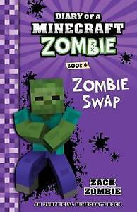 NEW-ZACK-ZOMBIE-DIARY-OF-A-MINECRAFT-ZOMBIE-BOOK-4-ZOMBIE-SWAP