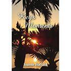 Keys Moments 9781456888657 by Joanne Stallard Paperback